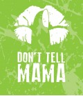 "DON'T TELL MAMA - ""Easy 2 Vape"" - mix series 25ml"
