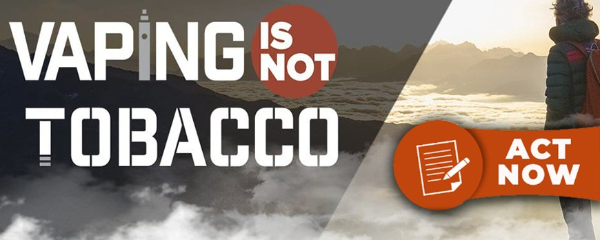 Vaping is not Tobacco, l'opportunità di far sentire la nostra voce!